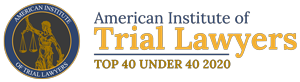 American Institute of Trial Lawyers Top 40 Under 40 2020